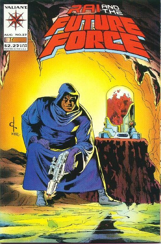 Cover of Rai & The Future Force (Vol 1) #23. One of 250,000 Vintage American Comics on sale from Krypton!