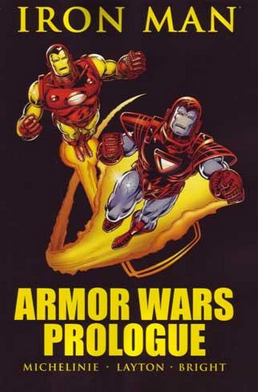 Cover of Iron Man Armor Wars Prologue (GN) (Softback) #1. One of 250,000 Vintage American Comics on sale from Krypton!
