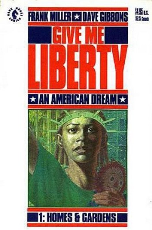 Cover of Give me Liberty (1990 Ltd) #1. One of 250,000 Vintage American Comics on sale from Krypton!
