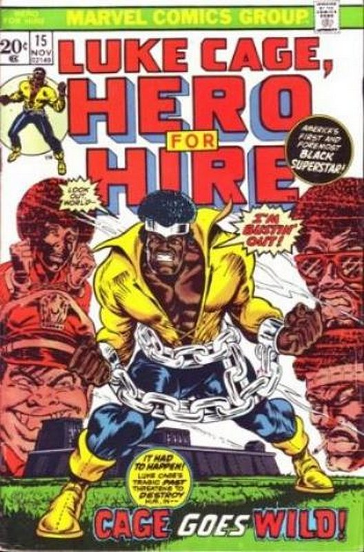 Cover of Hero For Hire (Vol 1) Luke Cage #15. One of 250,000 Vintage American Comics on sale from Krypton!