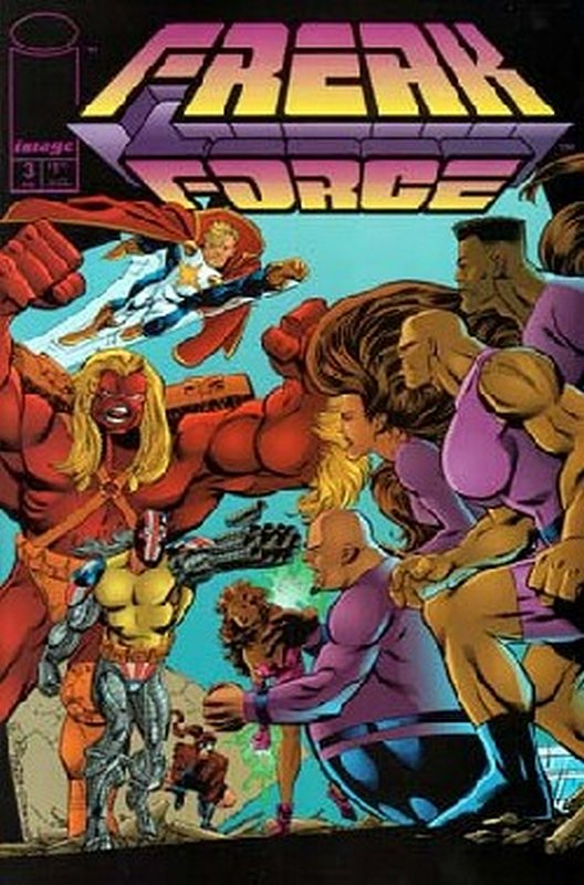 Cover of Freak Force (Vol 1) #3. One of 250,000 Vintage American Comics on sale from Krypton!