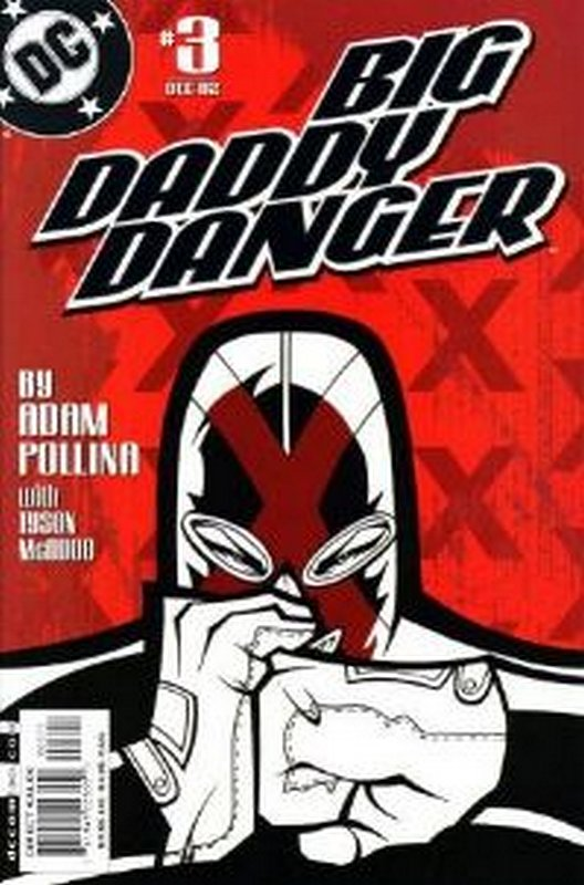 Cover of Big Daddy Danger (2002 Ltd) #3. One of 250,000 Vintage American Comics on sale from Krypton!