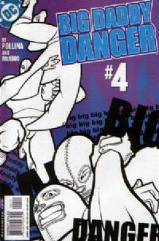 Cover of Big Daddy Danger (2002 Ltd) #4. One of 250,000 Vintage American Comics on sale from Krypton!