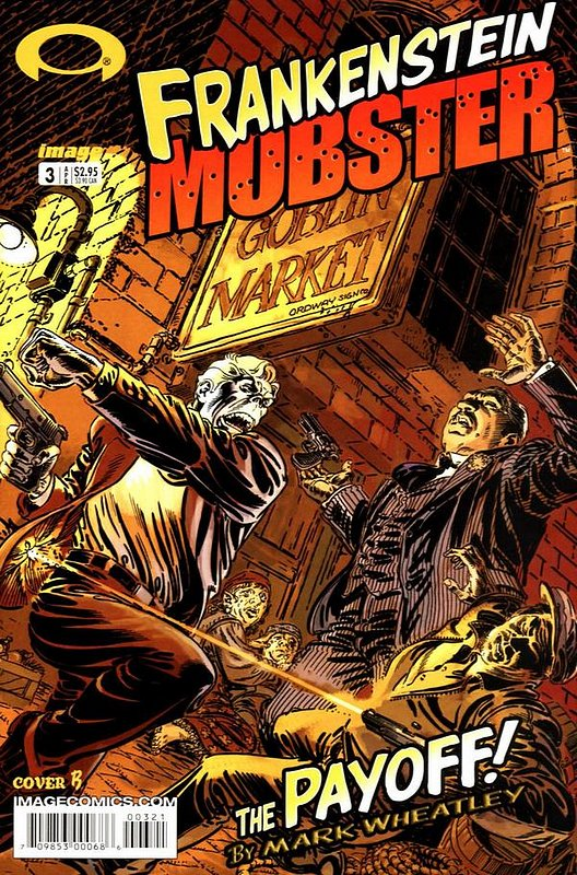 Cover of Frankenstein Mobster (2003 Ltd) #3. One of 250,000 Vintage American Comics on sale from Krypton!
