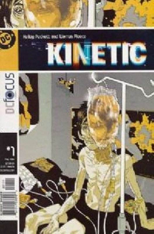 Cover of Kinetic (Vol 1) #1. One of 250,000 Vintage American Comics on sale from Krypton!