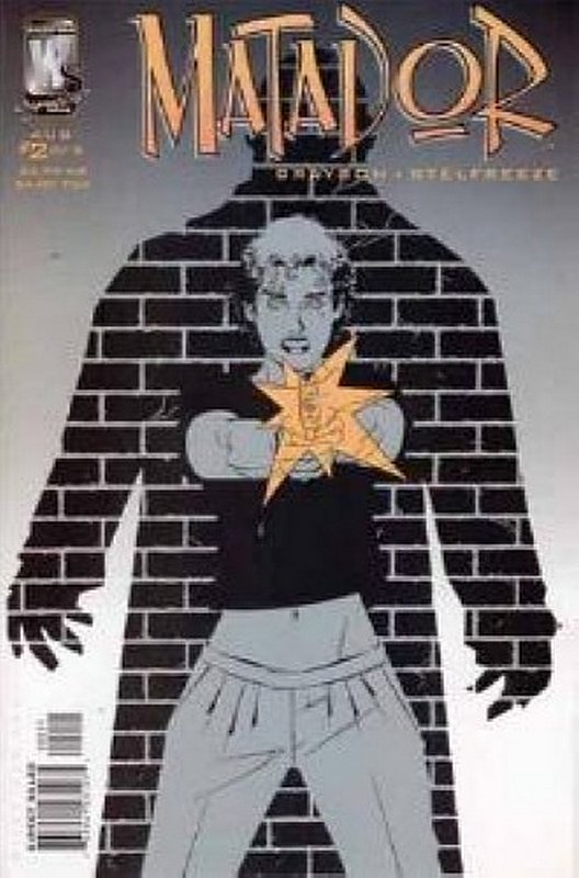 Cover of Matador (2005 Ltd) #2. One of 250,000 Vintage American Comics on sale from Krypton!
