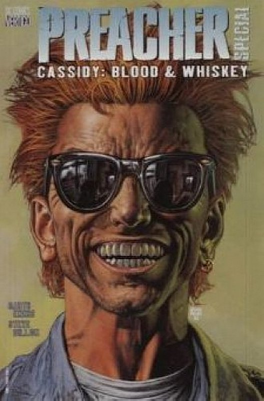Cover of Preacher Special: Cassidy Blood & Whiskey #1. One of 250,000 Vintage American Comics on sale from Krypton!