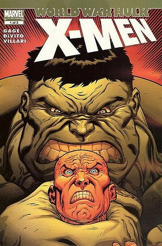 Cover of World War Hulk: X-Men (2007 Ltd) #1. One of 250,000 Vintage American Comics on sale from Krypton!