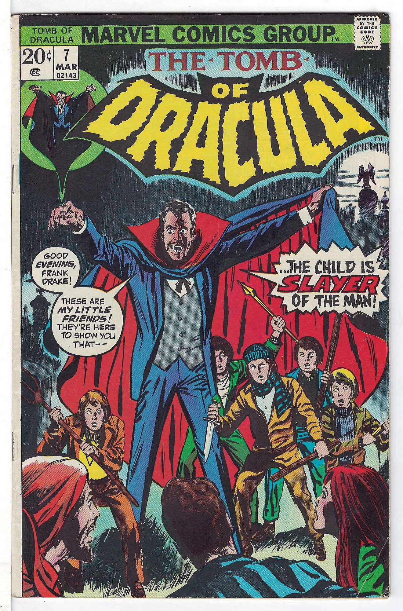 Cover of Tomb of Dracula (Vol 1) #7. One of 250,000 Vintage American Comics on sale from Krypton!